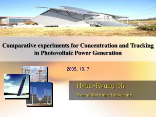 Comparative experiments for Concentration and Tracking in Photovoltaic Power Generation