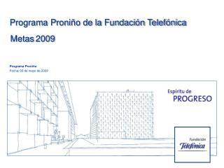 Programa Proniño Fecha: 06 de mayo de 2009
