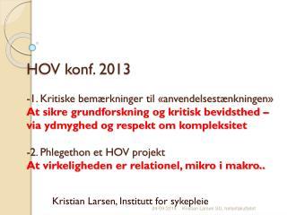Kristian  Larsen, Institutt for sykepleie