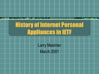 History of Internet Personal Appliances in IETF