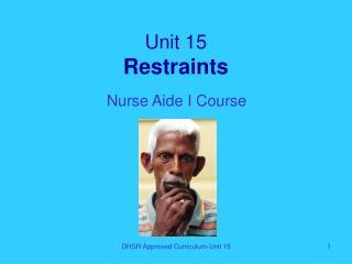 Unit 15 Restraints