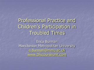 Professional Practice and Children�s Participation in Troubled Times