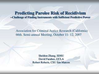 Predicting Parolee Risk of Recidivism --Challenge of Finding Instruments with Sufficient Predictive Power