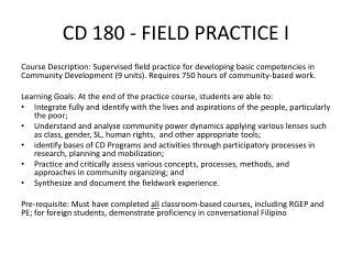 CD 180 -  FIELD PRACTICE I
