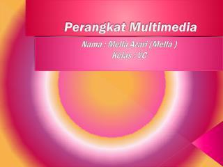 Perangkat  Multimedia