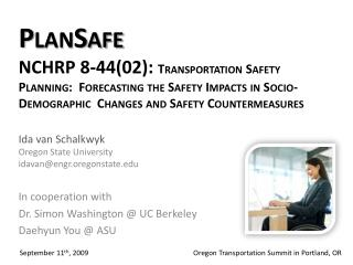 PlanSafe NCHRP 8-4402: Transportation Safety Planning:  Forecasting the Safety Impacts in Socio-Demographic  Changes and