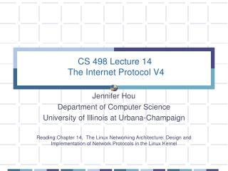 CS 498 Lecture 14  The Internet Protocol V4