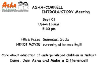 Sept 01 Upson Lounge 5:30 pm FREE Pizza, Samosas, Soda HINDI MOVIE   screening after meeting!!!
