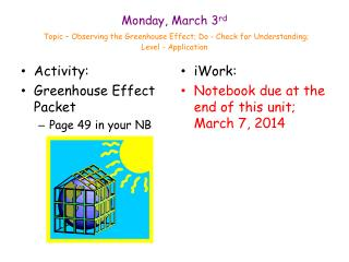 Activity: Greenhouse Effect Packet Page  49  in your NB
