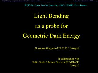 Light Bending  as a probe for  Geometric Dark Energy
