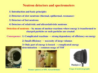 Neutron detectors and spectrometers