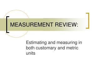 MEASUREMENT REVIEW: