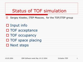 Status of TOF simulation