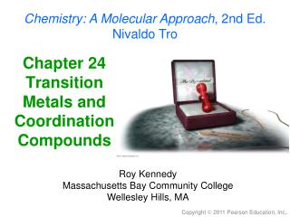 Chapter 24 Transition Metals and Coordination Compounds