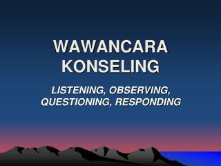 WAWANCARA KONSELING