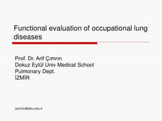 Functional evaluation of occupational lung diseases