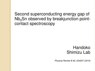 Second superconducting energy gap of Nb 3 Sn observed by breakjunction point-contact spectroscopy