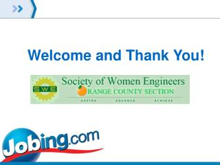 Welcome and Thank You!  Society of Women Engineers-  Orange county Section