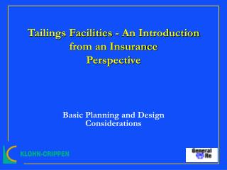 Tailings Facilities - An Introduction from an Insurance Perspective