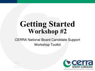 Getting Started Workshop #2