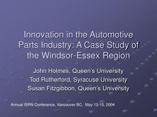 Innovation in the Automotive Parts Industry: A Case Study of the Windsor-Essex Region