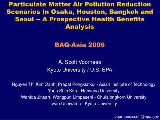 A. Scott Voorhees Kyoto University / U.S. EPA