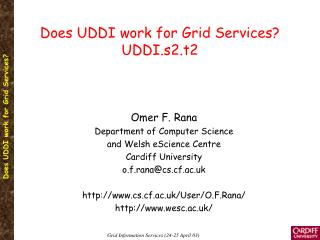 Does UDDI work for Grid Services? UDDI.s2.t2