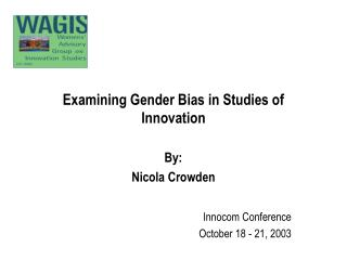 Examining Gender Bias in Studies of Innovation