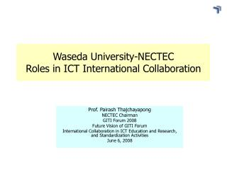 Waseda University-NECTEC Roles in ICT International Collaboration