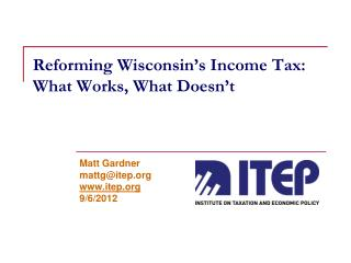 Reforming Wisconsin's Income Tax: What Works, What Doesn't