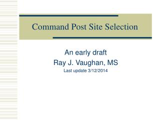 Command Post Site Selection