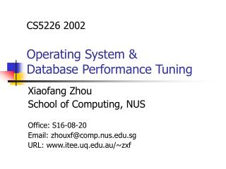 CS5226 2002 Operating System &  Database Performance Tuning