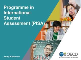 Programme  in International Student Assessment (PISA)