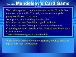 Warm Up:  Mendeleev's Card Game