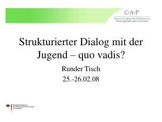 Strukturierter Dialog mit der Jugend – quo vadis?