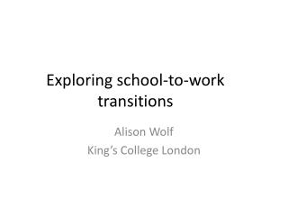 Exploring school-to-work transitions