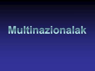Multinazionalak