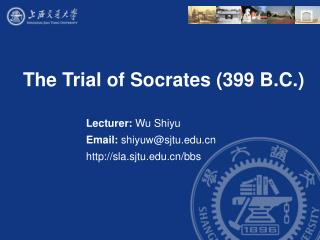 The Trial of Socrates 399 B.C.