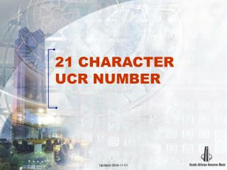 21 CHARACTER  UCR NUMBER