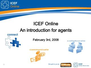 ICEF Online  An introduction for agents  February 3rd, 2008