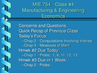 MIE 754 - Class #4  Manufacturing & Engineering Economics