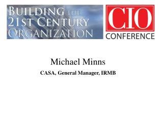 Michael Minns CASA, General Manager, IRMB