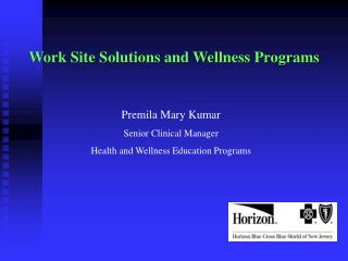 Work Site Solutions and Wellness Programs