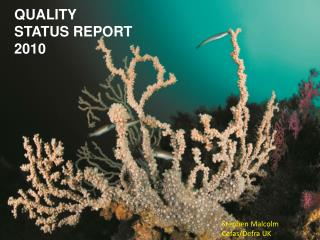 QUALITY STATUS REPORT 2010
