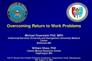 Overcoming Return to Work Problems Michael Feuerstein PhD, MPH