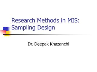 Research Methods in MIS: Sampling Design