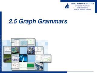 2.5 Graph Grammars