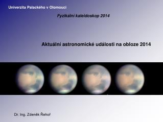 Aktuální astronomické události na obloze 2014