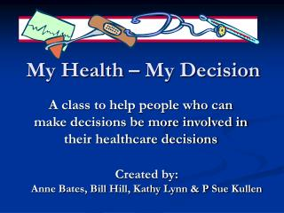 My Health – My Decision