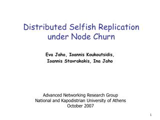 Distributed Selfish Replication under Node Churn